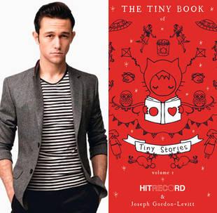 Joseph Gordon-Levitt Puts Out Book of Tiny Stories, Proves Size Doesn't Matter