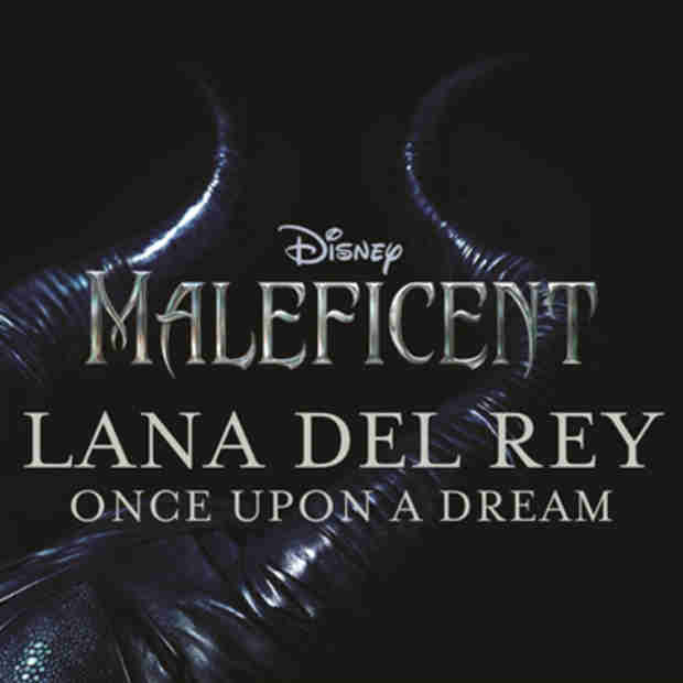 """Listen to Lana Del Rey's """"Once Upon a Dream"""" from the Maleficent Soundtrack"""