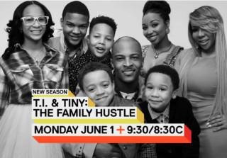 T.I. & Tiny: The Family Hustle Promo